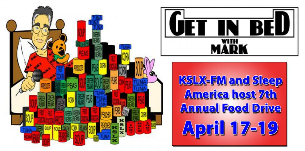 KSLX-FM's Mark Mayfield and Sleep America host 7th Annual Get In Bed With Mark food drive to benefit St. Mary's Food Bank