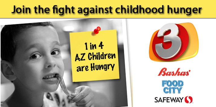 End childhood hunger with 3TV, Bashas, Safeway and Food City