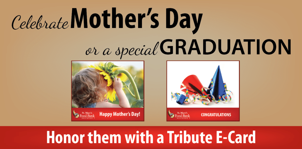 Honor the mothers and graduates in your life with a Tribute E-Card