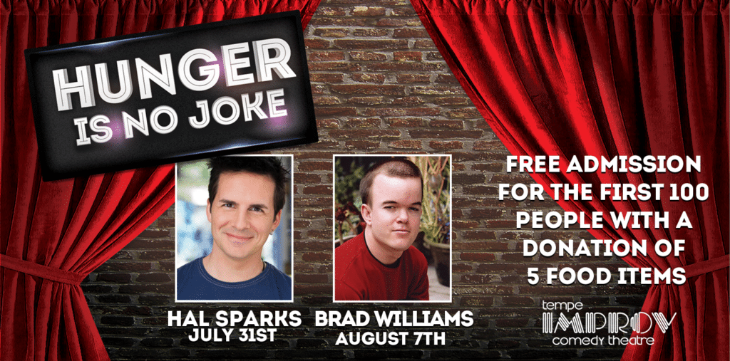 Free admission to Hunger is No Joke at Tempe Improv this summer